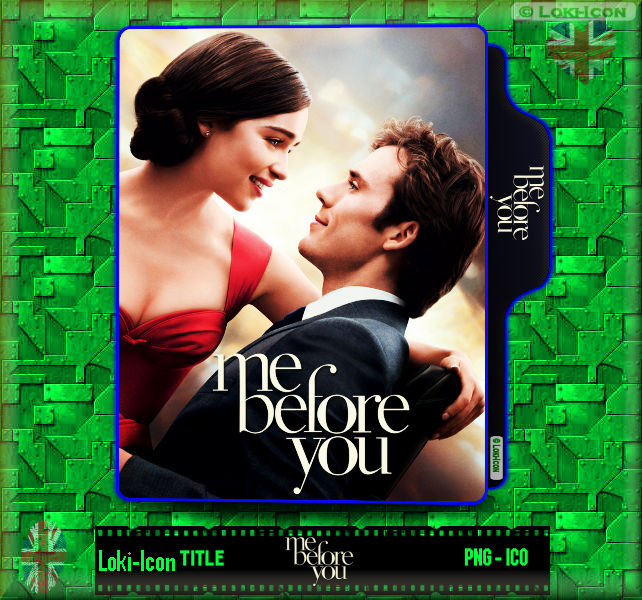 Me Before You 2016 By Loki Icon On Deviantart