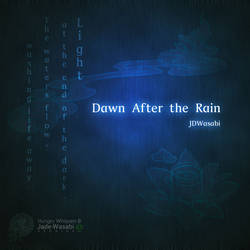 Hungry Whispers - Dawn After The Rain (soundtrack) by JDWasabi