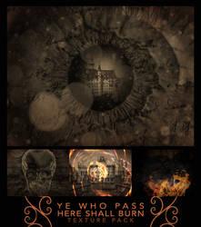 Texture pack 27 - Ye Who Pass Here Shall Burn