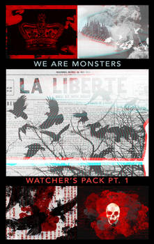 We Are Monsters - 2K Watchers Pack Pt. 1
