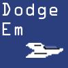 Dodge 'Em by IcarusTyler