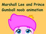 Marshall and gumball