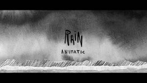 Rain Animatic n2 by SpeakLike-a-Child