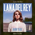 Album Born To Die (Deluxe) Lana Del Rey