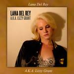 Album A.K.A. Lizzy Grant Lana Del Rey