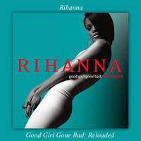 Album|Good Girl Gone Bad: Reloaded|Rihanna by BastianMinaj