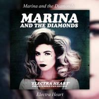 Album|Electra Heart (Extended)|Marina And The D. by BastianMinaj