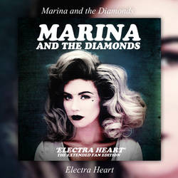 Album|Electra Heart (Extended)|Marina And The D. by BastianMinaj