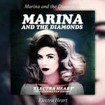 Album|Electra Heart (Extended)|Marina And The D.