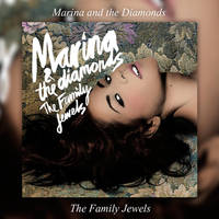 Album|The Family Jewels (Japan)|Marina and the D. by BastianMinaj