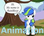 Hi. My name is RainSleep