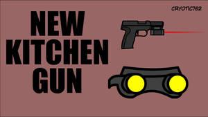 Kitchen Gun