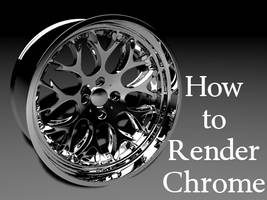 How to Render Chrome by ragingpixels