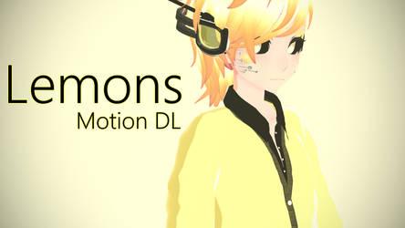 [MMD +Motion DL] Lemons