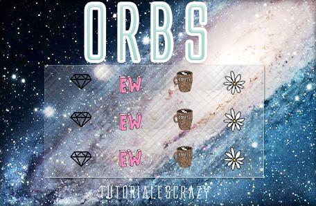 ORBS by tutorialescrazy