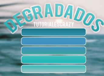 DEGRADADOS by tutorialescrazy