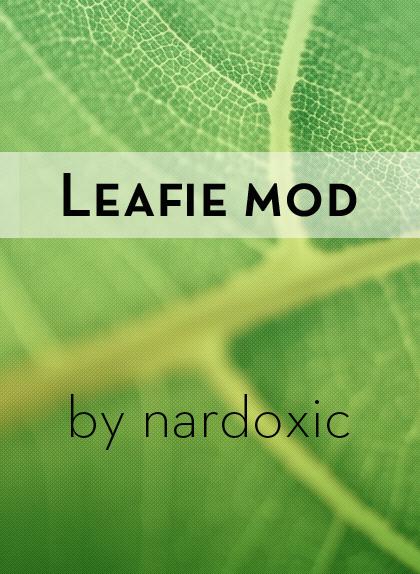 Leafie mod