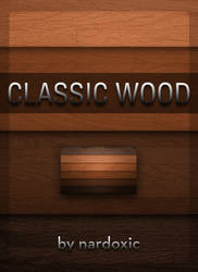 Classic Wood by nardoxic
