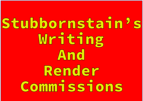Stubbornstain's Commission Document And FAQ