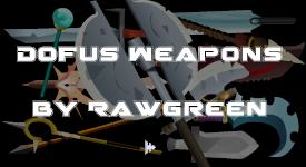 Dofus Weapons 1 FLA by AnimatorRawGreen