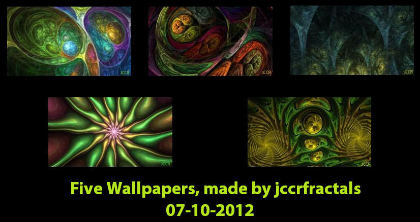Five Wallpapers by jccrfractals