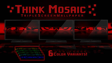 Think Mosaic - Triple Screen by Hypokrates