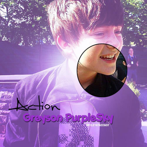 Greyson PurpleSky, Action by hayleywjbieber
