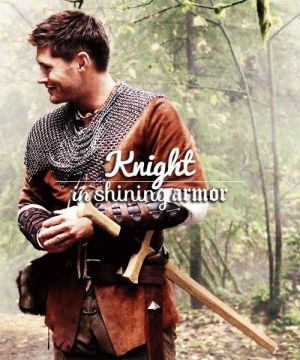 Knight in shining armor -Dean x Reader -Chapter 13 by angelmewmew on