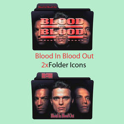 Blood In Blood Out Folder Icons