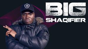 Big Shaqifier
