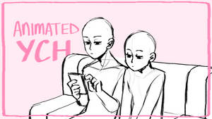 [AUCTION] Animated Couple YCH [CLOSED]