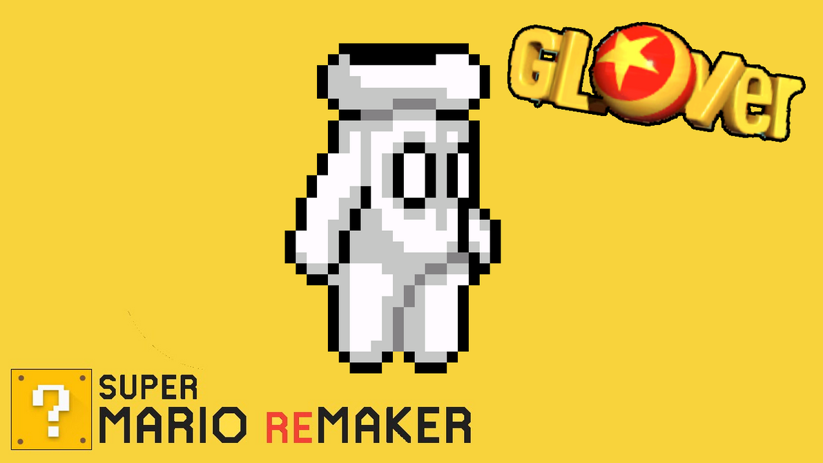 Super Mario ReMaker - Glover by PacManFan1980