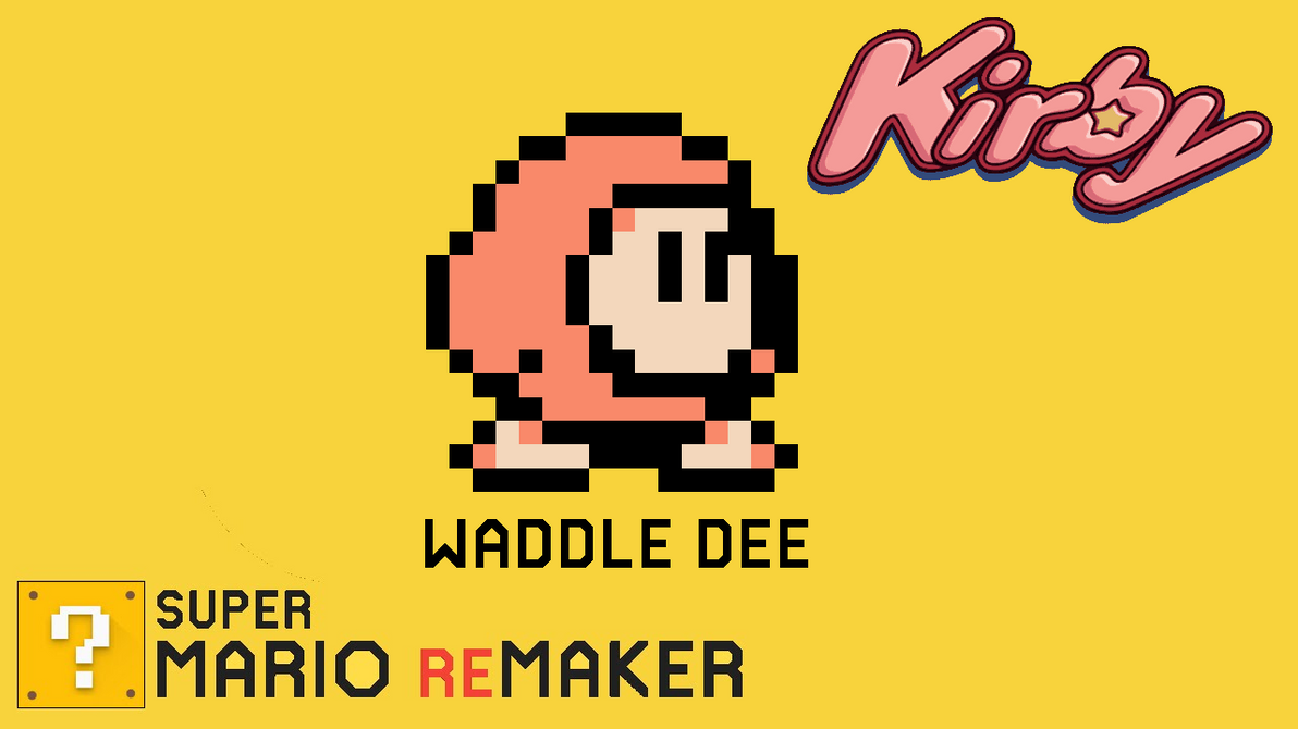 Super Mario ReMaker - Waddle Dee by PacManFan1980