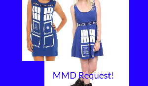 MMD REQUESTS: Tardis dresses by CartoonPrincess15