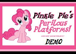 Pinkie Pie's Perilous Platforms! - DEMO by Sylverstone14