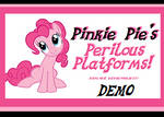 Pinkie Pie's Perilous Platforms! - DEMO