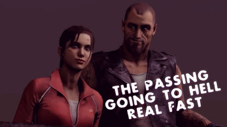 SFM - The Passing Going to hell Real Fast