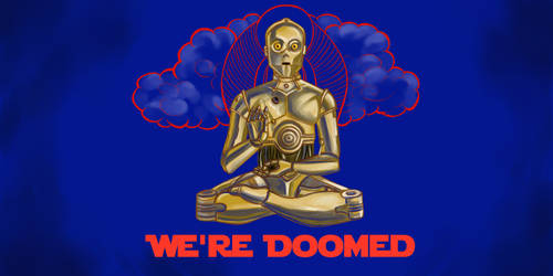 We're Doomed by hrwilliams