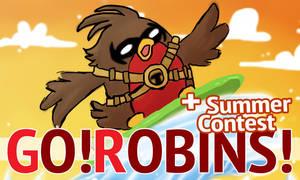 Go!Robins! - Hot Summer (+ Contest) by yolin