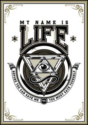 My Name Is Life