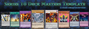 Series 10 Deck Master Template *UPDATED* by BT-YGO