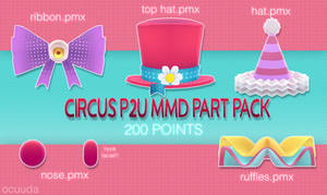 CIRCUS P2U MMD PART PACK (200 POINTS DL)