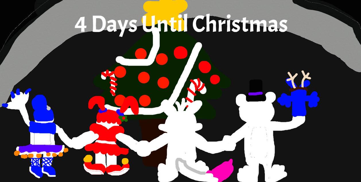 4 Days Until Christmas! by Mr-Eaziy