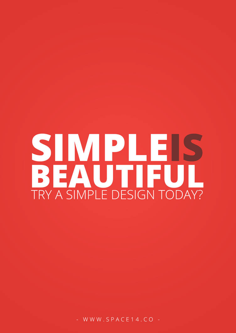 Simple is Beautiful by UJz