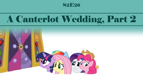 S2E26, Canterlot Wedding, Part 2 - Deleted Scene