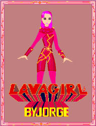 LavaGirl by dmjorge