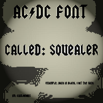 Acdc Font Free >> +ACDC font Called Squealer by CamJoonas on DeviantArt