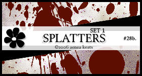 SPLATTERS, set 1.