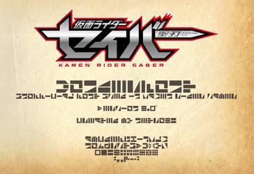 Kamen Rider Saber WonderFont by netro32