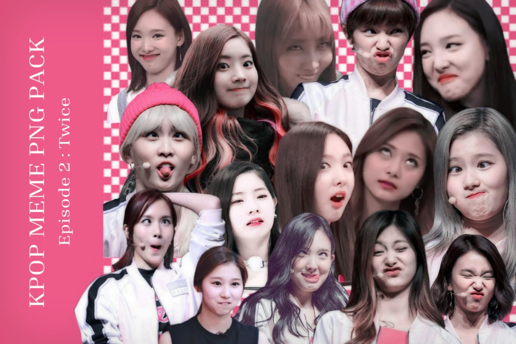 Kpop Meme Png Pack Episode 2 Twice By Lealbum On Deviantart